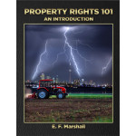 This is what you have all been waiting for – a book on property rights by Elizabeth (Liz) Marshall.